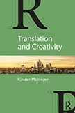Translation and Creativity: 1st Edition (Paperback) book cover
