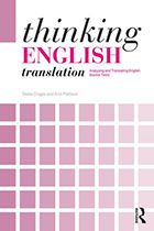 Thinking English Translation: Analysing and Translating English Source Texts (Paperback) book cover