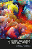 Applied Linguistics in the Real World: 1st Edition (Paperback) book cover